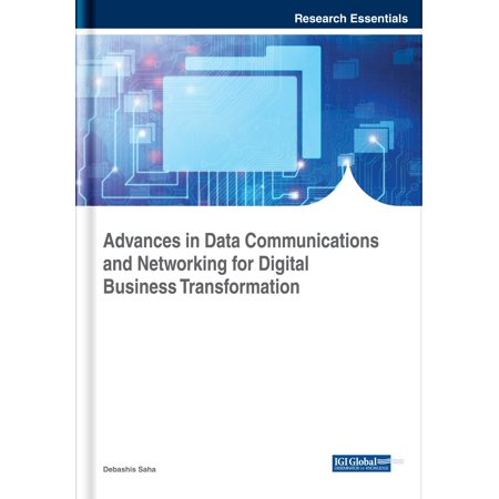 Advances in Data Communications and Networking for Digital Business Transformation - eBook ()