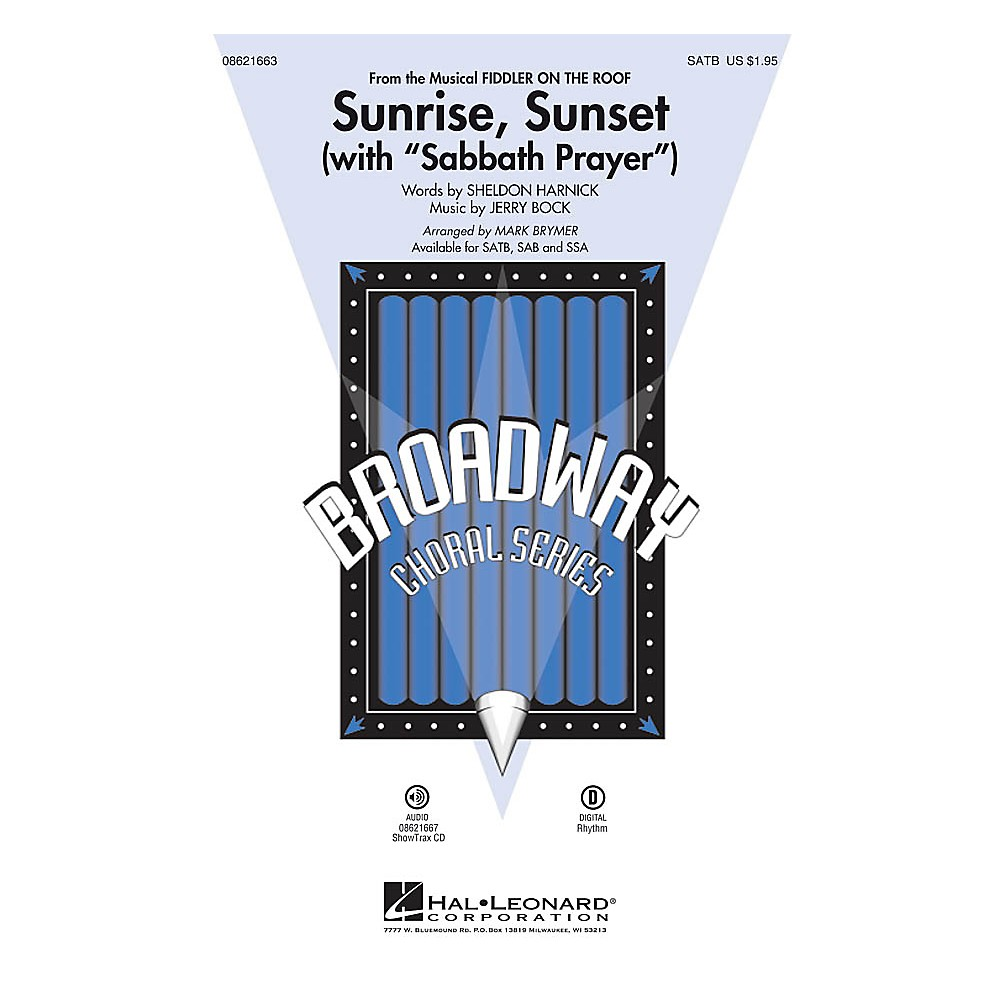 Hal Leonard Sunrise, Sunset (with Sabbath Prayer) (from Fiddler on the Roof) SAB Arranged by Mark Brymer