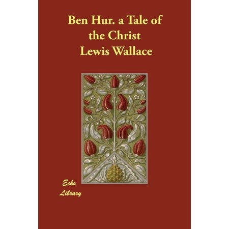 Ben Hur. a Tale of the Christ (Paperback)