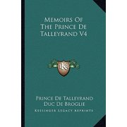 Memoirs of the Prince de Talleyrand V4