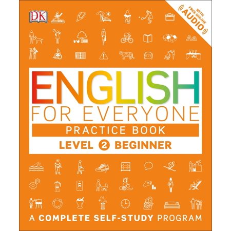 English for Everyone: Level 2: Beginner, Practice Book : A Complete Self-Study Program - Beginner Level