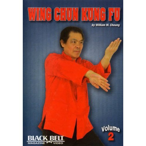 Wing Chun Kung Fu With William M. Cheung - Volume 2