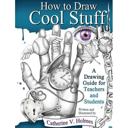 How to Draw Cool Stuff : A Drawing Guide for Teachers and Students - Cool Stuff To Draw For Halloween