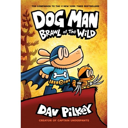Dog Man: Brawl of the Wild (Dog Man - Children's Halloween Books Online