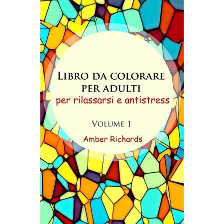 Libro da Colorare per Adulti, per Rilassarsi e Antistress - Volume 1 - eBook (Disegni Da Colorare Di Halloween)