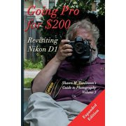 Going Pro for $200 : Revisiting the Nikon D1