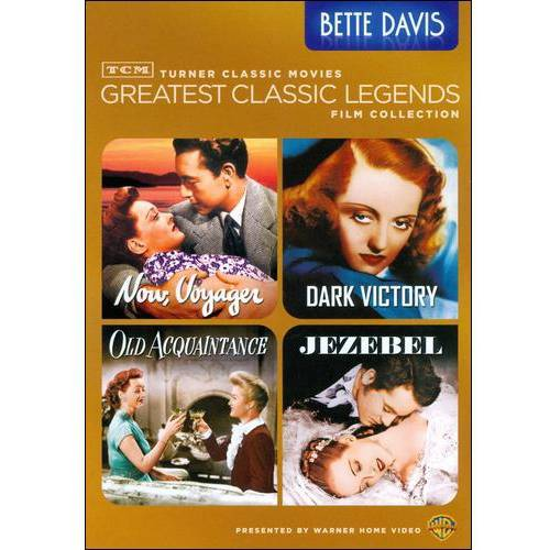 TCM Greatest Classic Films: Legends - Bette Davis - Now, Voyager / Dark Victory / Old Acquaintance / Jezebel