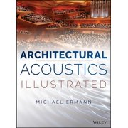 Architectural Acoustics Illustrated (Hardcover)