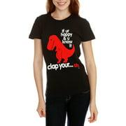 Goodie Two Sleeves T-Rex Clap If Ur Happy Black Juniors T-Shirt