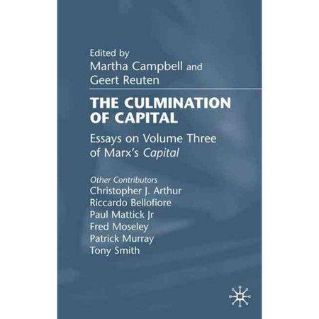 The Culmination Of Capital  Essays On Volume Three Of Marxs Capital