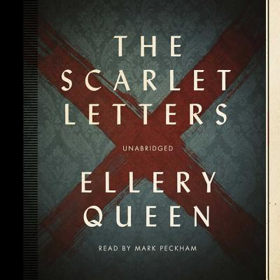 The Scarlet Letters by Ellery Queen Unabridged 2014 CD ISBN- 9781482969535