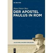 Der Apostel Paulus in Rom (Paperback)