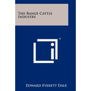 The Range Cattle Industry