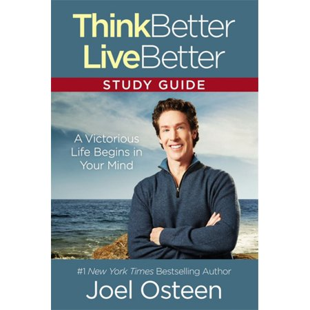 Think Better  Live Better Study Guide