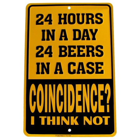 Embossed Beer (24 Hours Funny Beer Embossed Tin Sign US Made Novelty Bar Pub Garage Wall Decor)