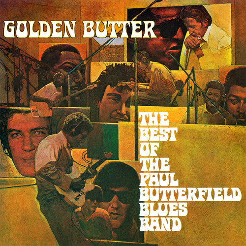 Golden Butter: Best Of The Paul Butterfield Blues (Vinyl)