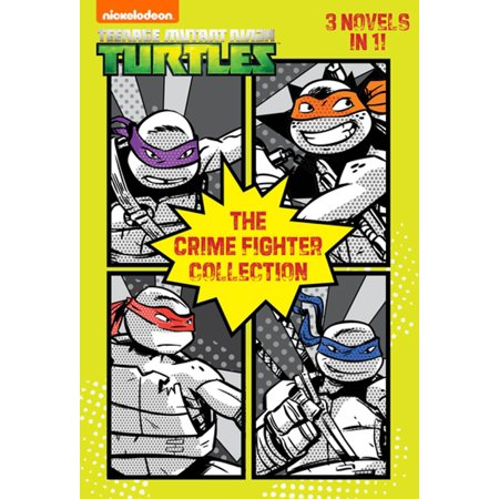 The Crime Fighter Collection (Teenage Mutant Ninja Turtles) - eBook