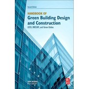 Handbook of Green Building Design and Construction: Leed, Breeam, and Green Globes (Paperback)