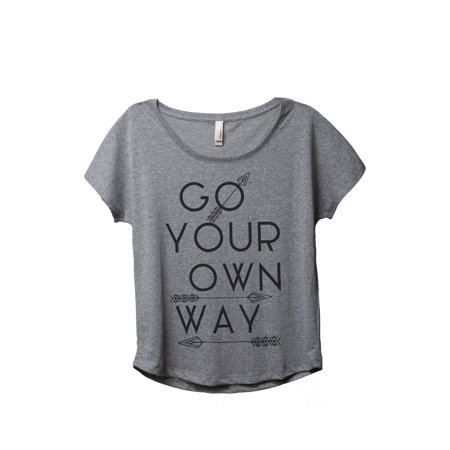 Thread Tank Go Your Own Way Women's Relaxed Slouchy Dolman T-Shirt Tee Heather Grey Small - Make Your Own Shirt At Home