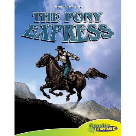 The Pony Express - Pony Express Bible