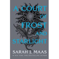 Court of Thorns and Roses: A Court of Frost and Starlight (Series #4) (Hardcover)