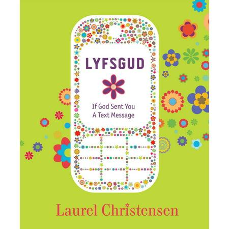 LYFSGUD: If God Sent You a Text Message - eBook