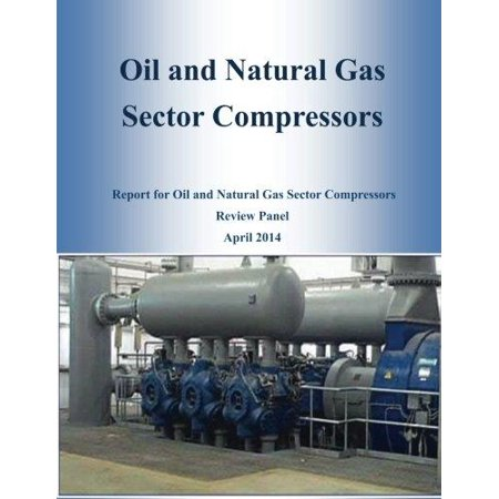 Oil And Natural Gas Sector Compressors