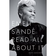 Emeli Sande: Read All About It - eBook