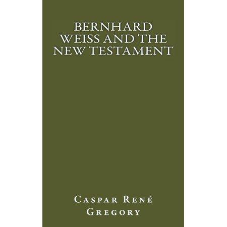 Bernhard Weiss and the New Testament - eBook