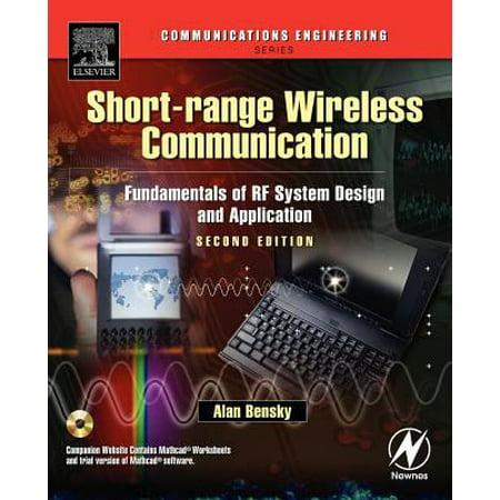 Short Range Wireless Communication  Fundamentals Of Rf System Design And Application