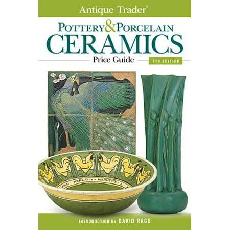 Antique Trader Pottery & Porcelain Ceramics Price Guide - eBook ()