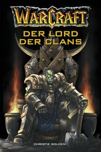 Warcraft Lord Of The Clans Ebook