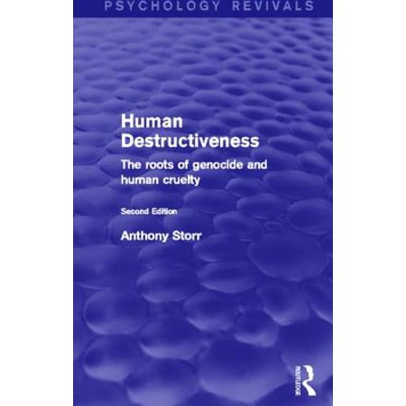 Human Destructiveness (Psychology Revivals) : The Roots of Genocide and Human