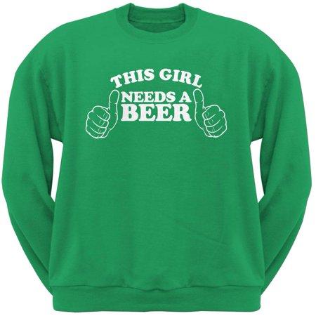 St  Patricks Day   This Girl Needs A Beer Irish Green Adult Crew Neck Sweatshirt
