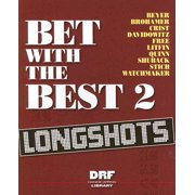 Bet with the Best 2 : Longshots