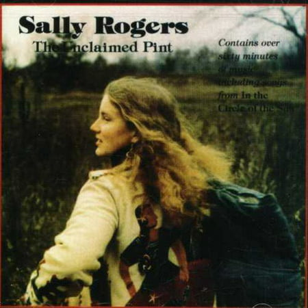 - This CD includes songs from two previously released albums.Personnel: Sally Rogers (vocals, guitar, banjo, dulcimer); Chris