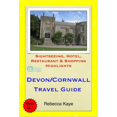 Devon & Cornwall Travel Guide - Sightseeing, Hotel, Restaurant & Shopping Highlights (Illustrated) - eBook