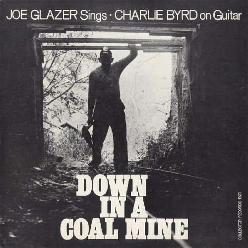 Joe Glazer - Down in a Coal Mine [CD]