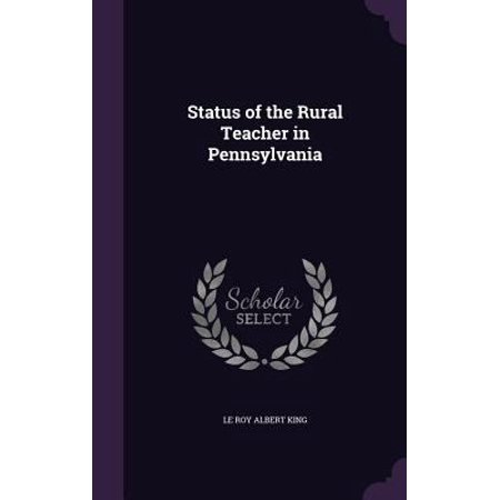 Status Of The Rural Teacher In Pennsylvania