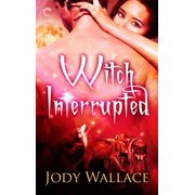 Witch Interrupted - eBook