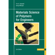 Materials Science of Polymers for Engineers 3e (Hardcover)