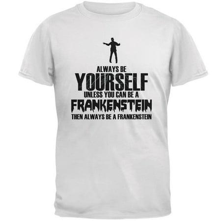 Halloween Always Be Yourself Frankenstein White Adult - Do Yourself Halloween Crafts