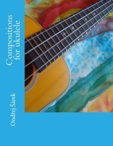 Compositions for Ukulele by