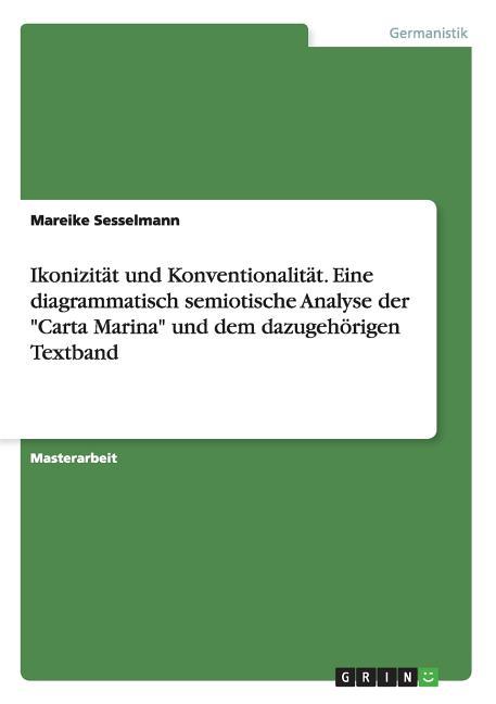 Ikonizitat Und Konventionalitat  Eine Diagrammatisch Semiotische Analyse Der Carta Marina Und