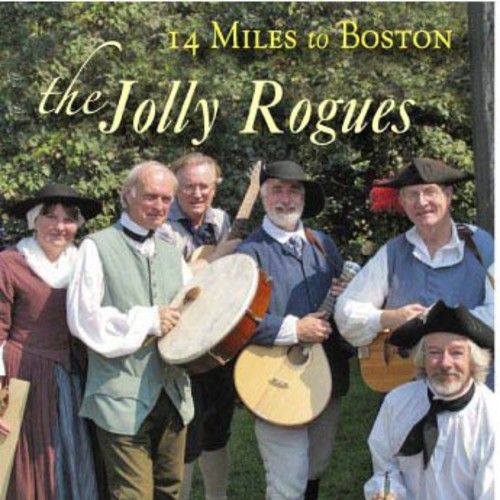 Jolly Rogues 14 Miles to Boston [CD] by