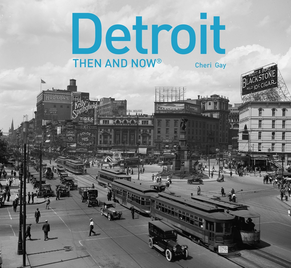 Then and Now: Detroit Then and Now(r) (Hardcover)