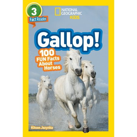 National Geographic Readers: Gallop! 100 Fun Facts About Horses - Top 10 Fun Facts About Halloween