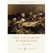 The Victorian Workhouse (Shire Album) (Paperback)