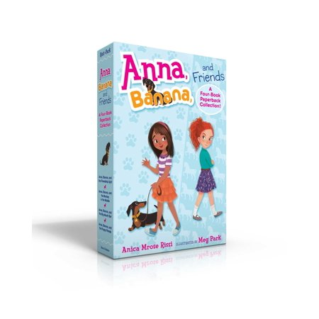 Anna, Banana, and Friends—A Four-Book Paperback Collection! : Anna, Banana, and the Friendship Split; Anna, Banana, and the Monkey in the Middle; Anna, Banana, and the Big-Mouth Bet; Anna, Banana, and the Puppy Parade (Puppy Monkey)