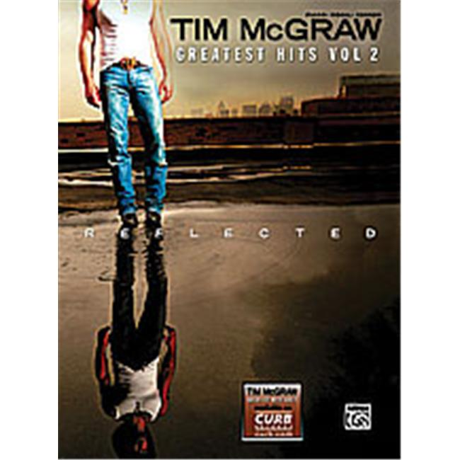 Alfred 00-29148 Tim McGraw- Greatest Hits- Vol. 2 Music Book by Alfred